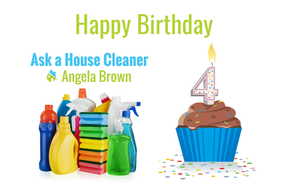 Happy Birthday Ask a House Cleaner